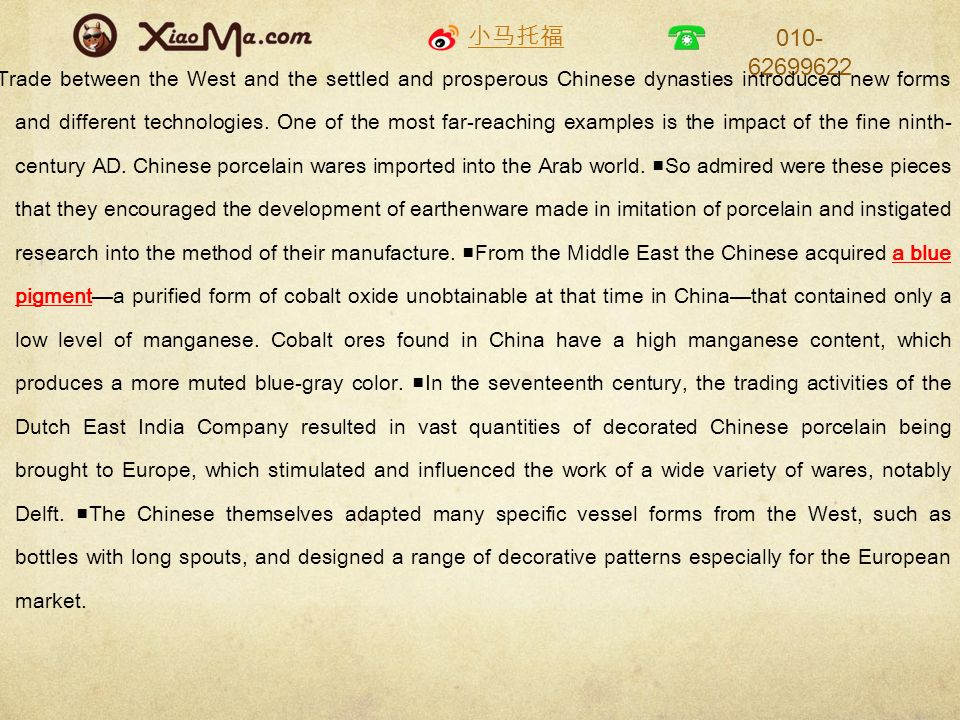 Trade between the West and the settled and prosperous Chinese dynasties introduced new forms and different technologies.