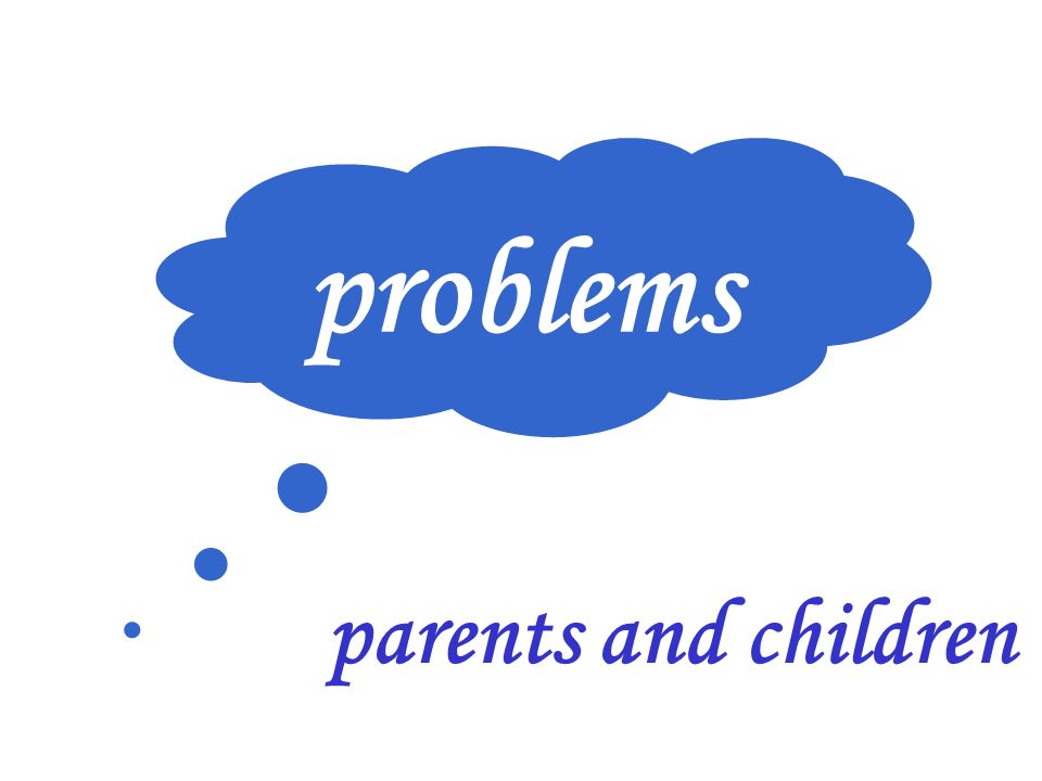 problems parents and children
