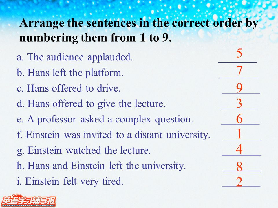 Arrange the sentences in the correct order by numbering them from 1 to 9.