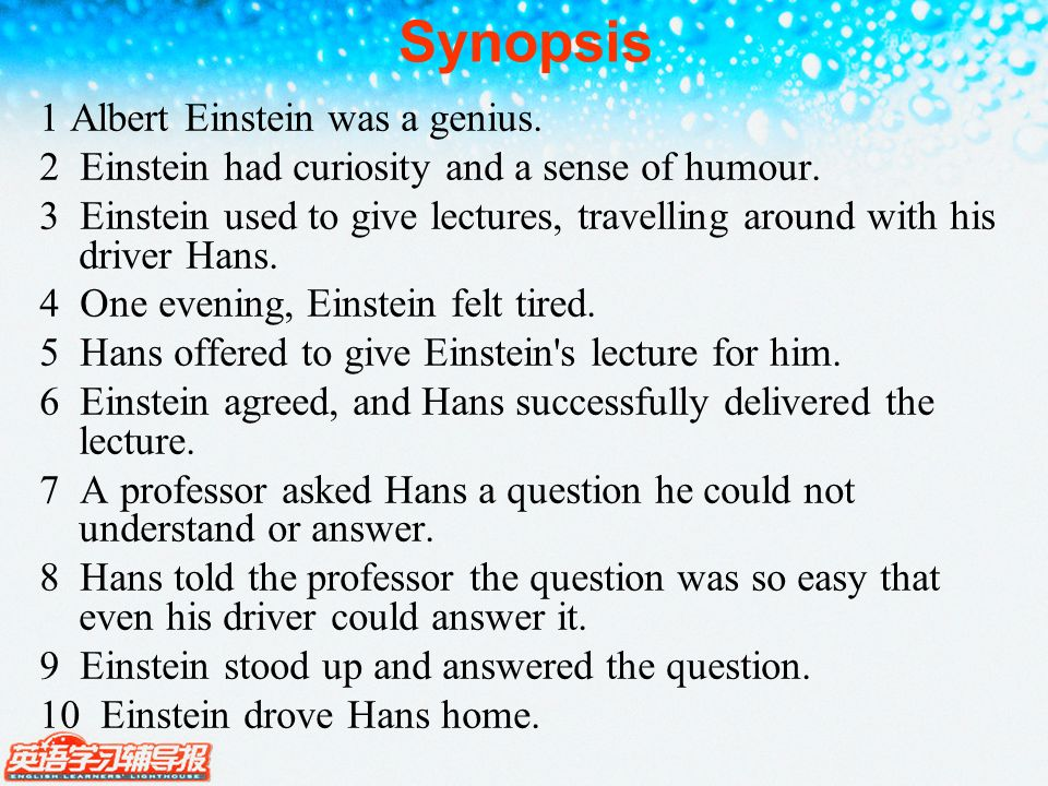 Synopsis 1 Albert Einstein was a genius. 2 Einstein had curiosity and a sense of humour.
