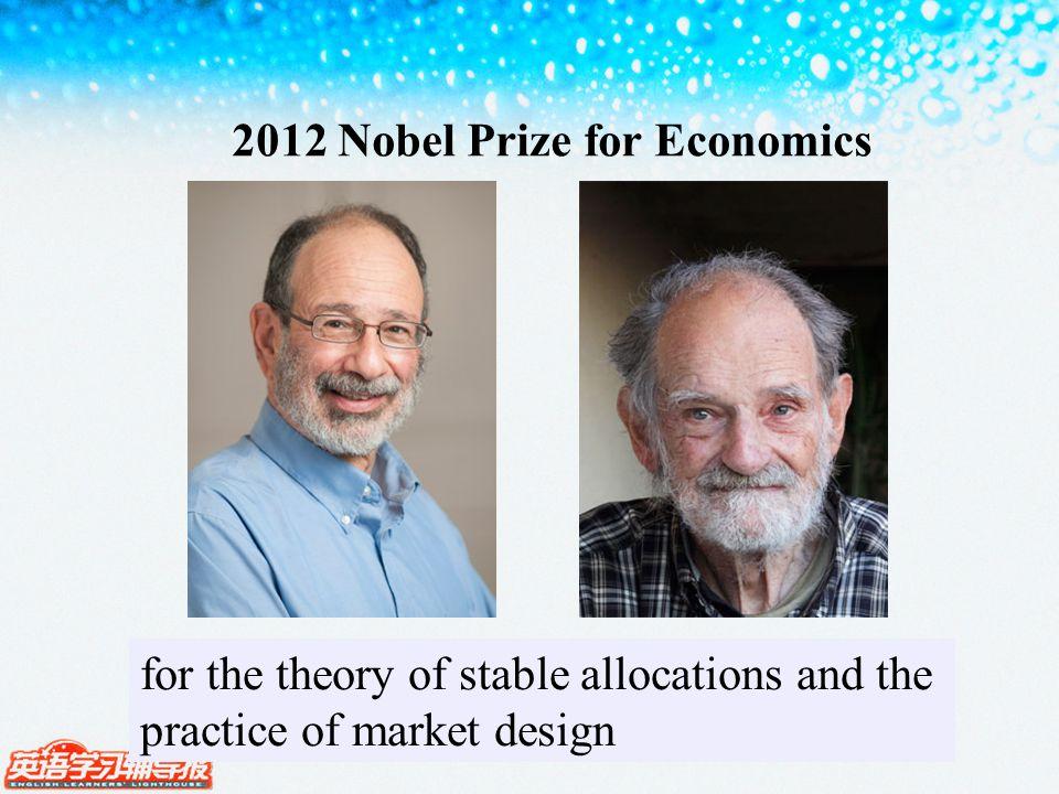 2012 Nobel Prize for Economics Lloyd S. ShapleyAlvin E.