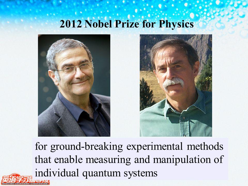 2012 Nobel Prize for Physics Serge Haroche David J.