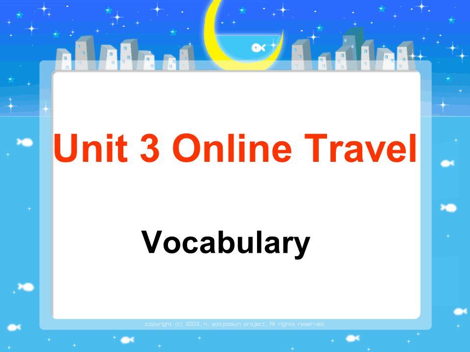 Unit 3 Online Travel Vocabulary