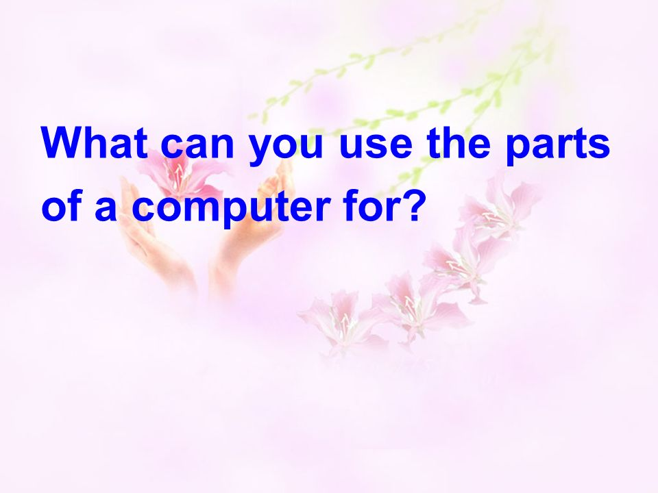 What can you use the parts of a computer for