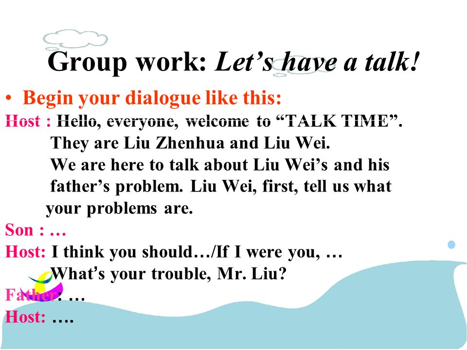 Begin your dialogue like this: Host : Hello, everyone, welcome to TALK TIME.