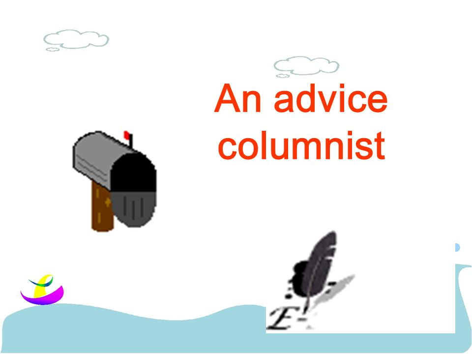 An advice columnist