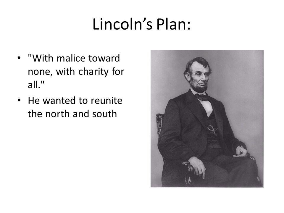 Lincolns Plan: