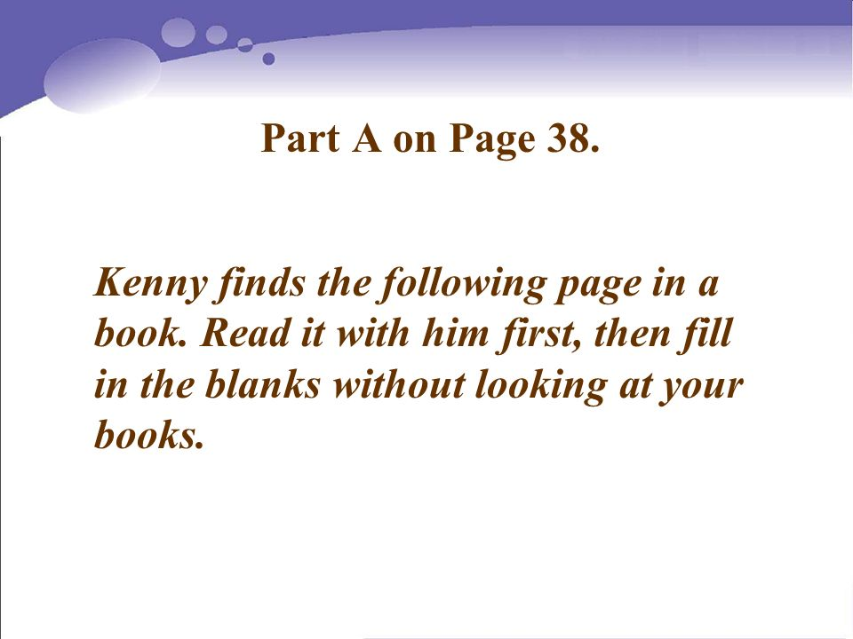 Part A on Page 38. Kenny finds the following page in a book.