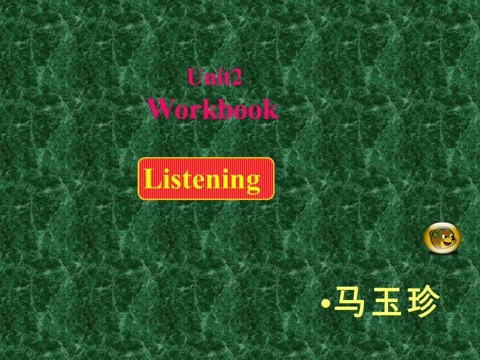 Listening Unit2 Workbook