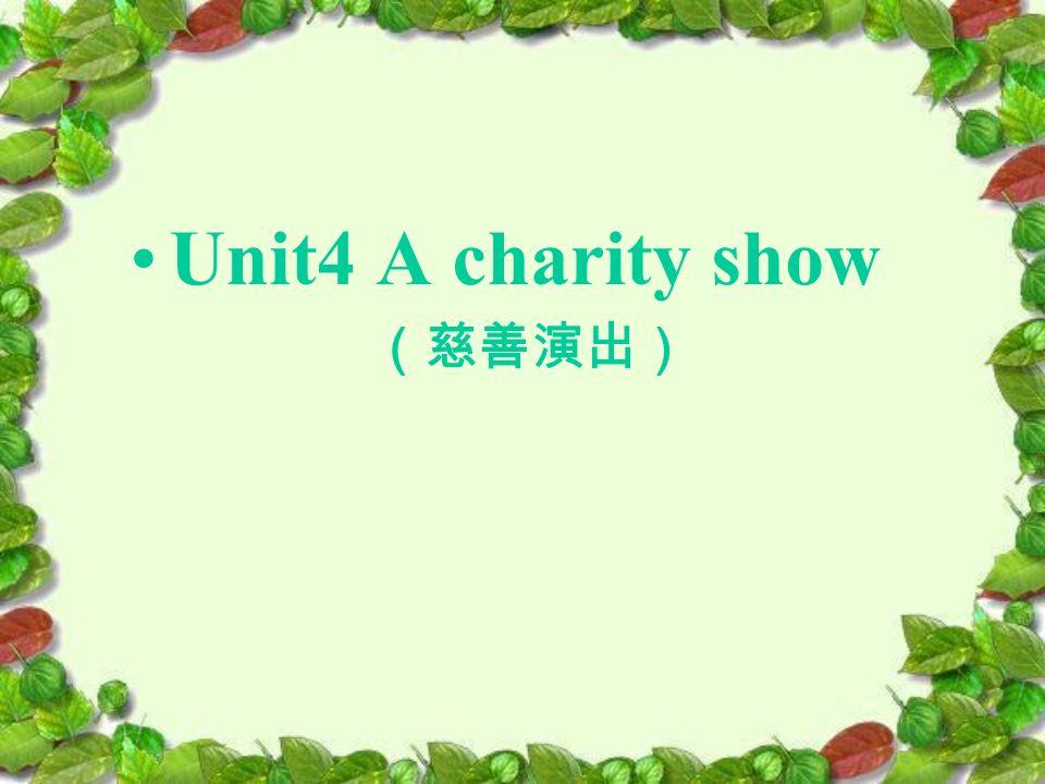 Unit4 A charity show