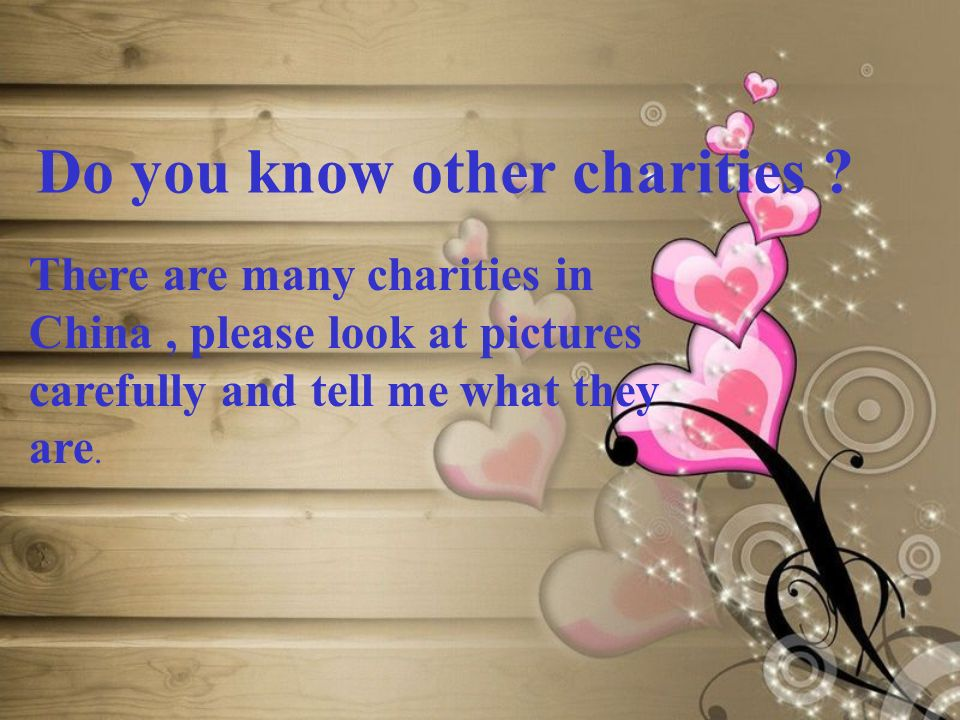 Do you know other charities .