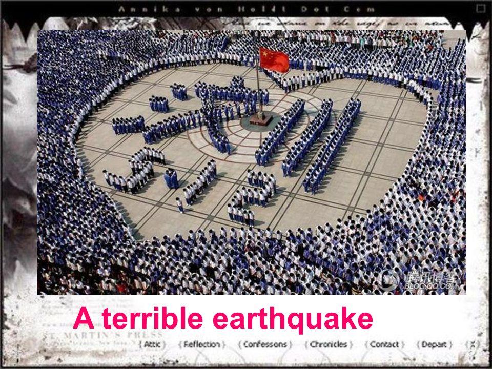 A terrible earthquake