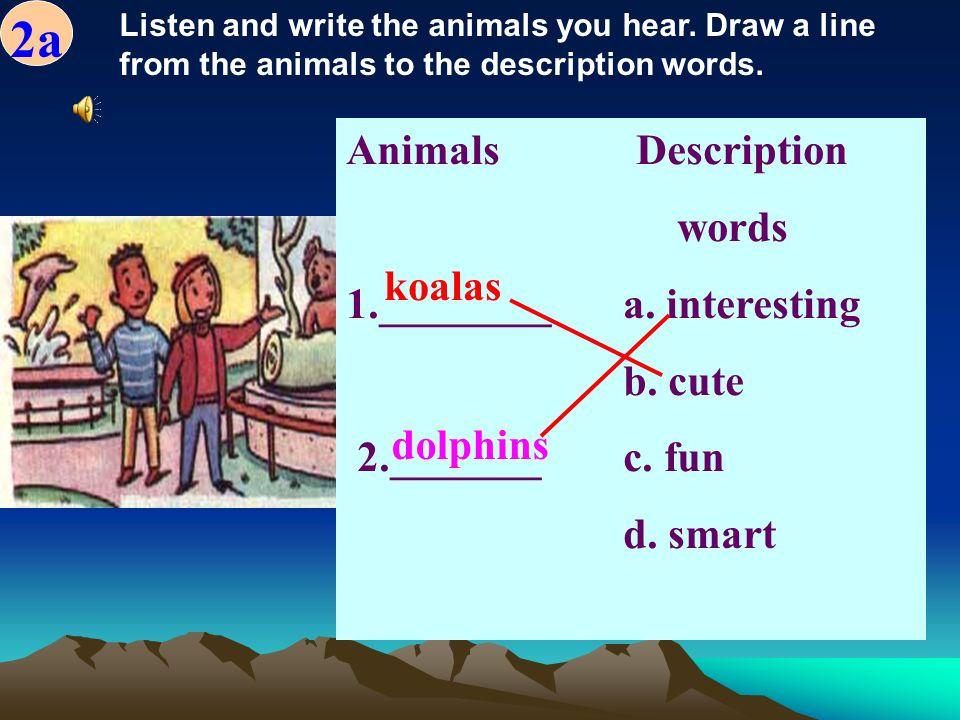 A: What animal does he like . B: He likes dogs. A: Does he like giraffes B: Yes, he does.
