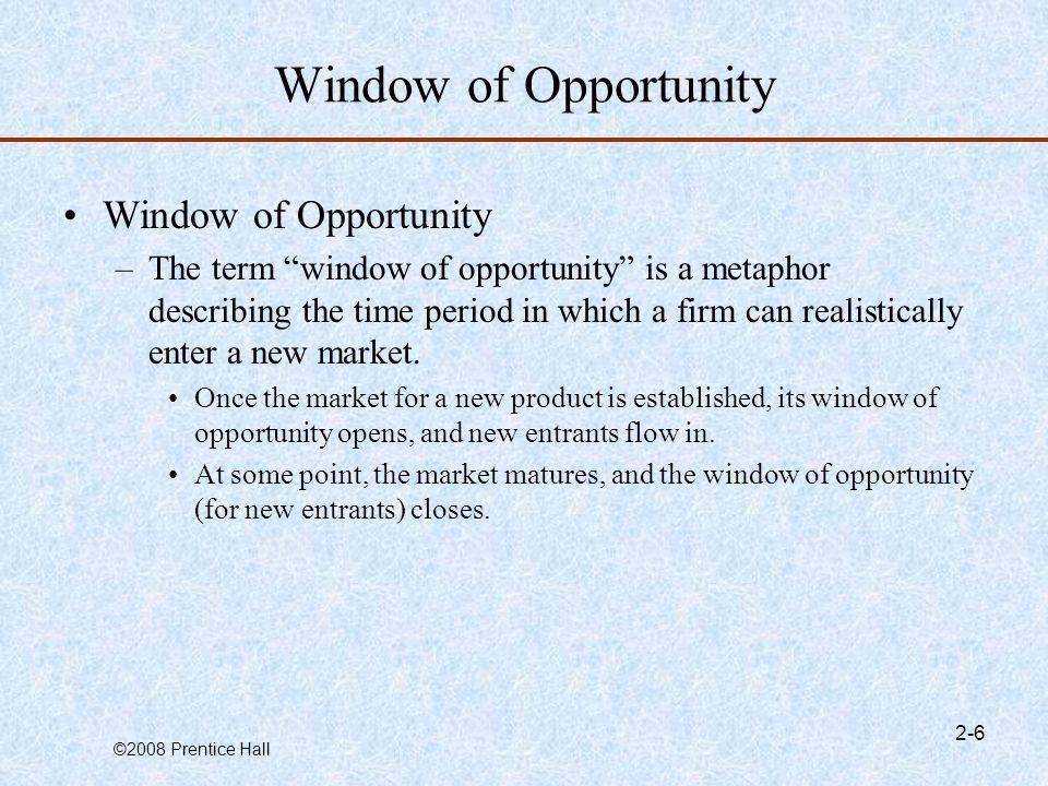 ©2008 Prentice Hall 2-7 Three Ways to Identify An Opportunity