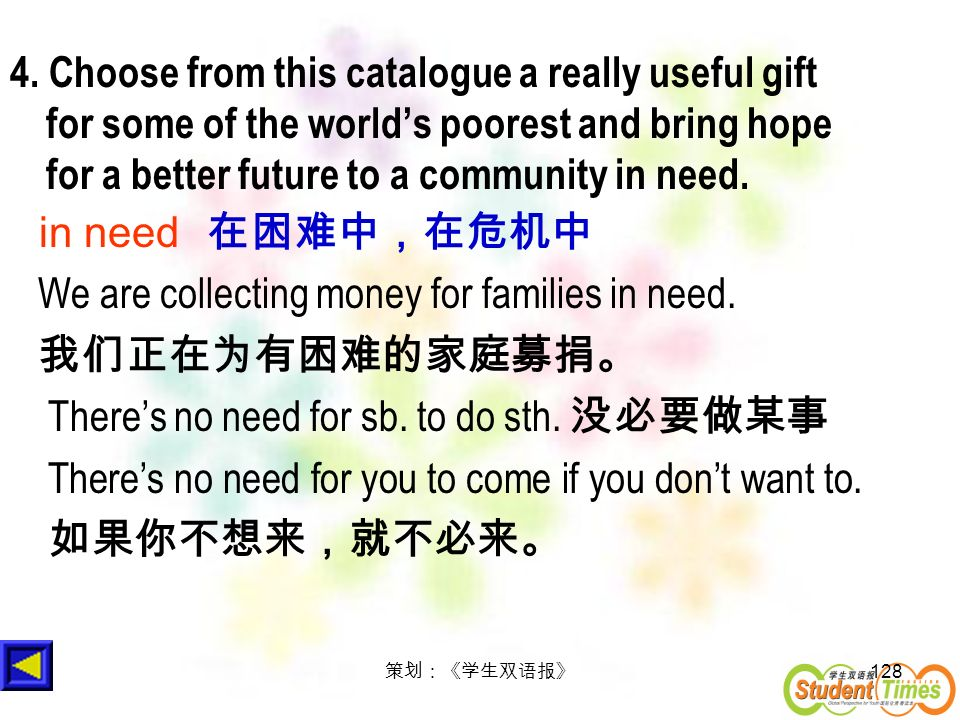 128 4. Choose from this catalogue a really useful gift for some of the worlds poorest and bring hope for a better future to a community in need. in ne