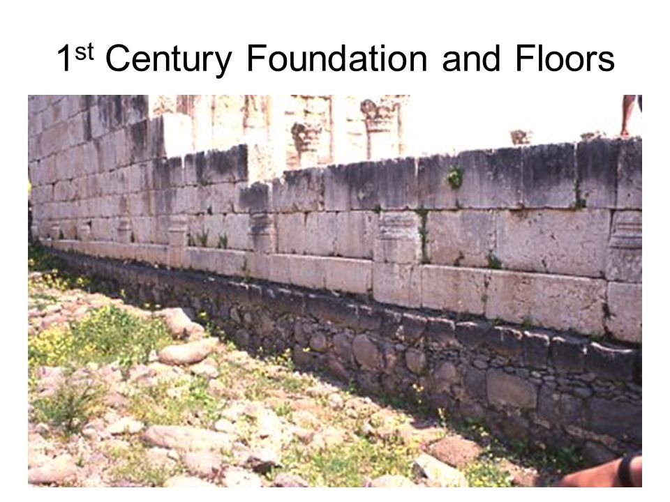 1 st Century Foundation and Floors