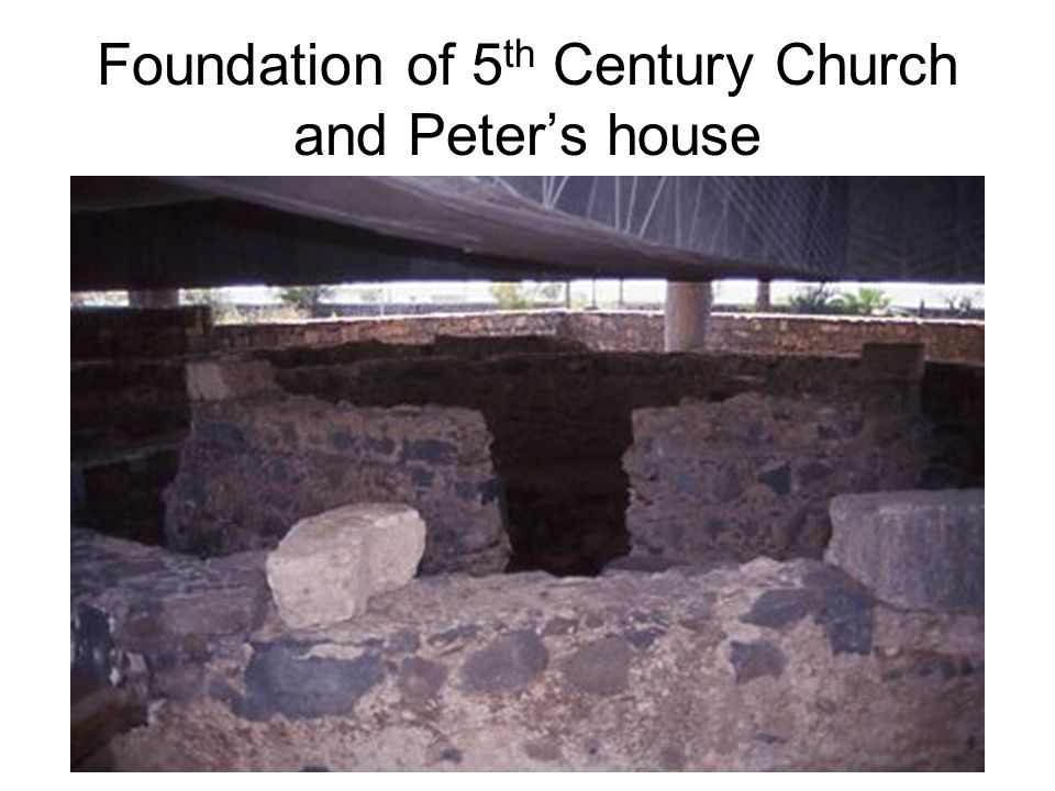 Foundation of 5 th Century Church and Peters house