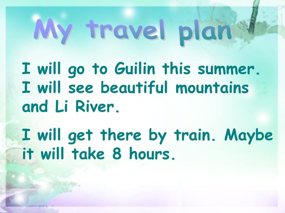 I will go to Guilin this summer. I will see beautiful mountains and Li River.