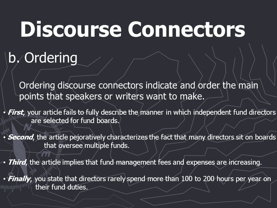 Discourse Connectors b.