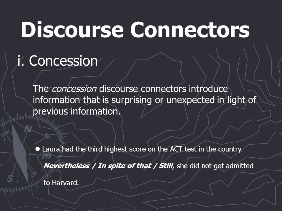 Discourse Connectors i.