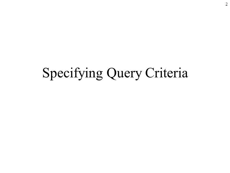 2 Specifying Query Criteria