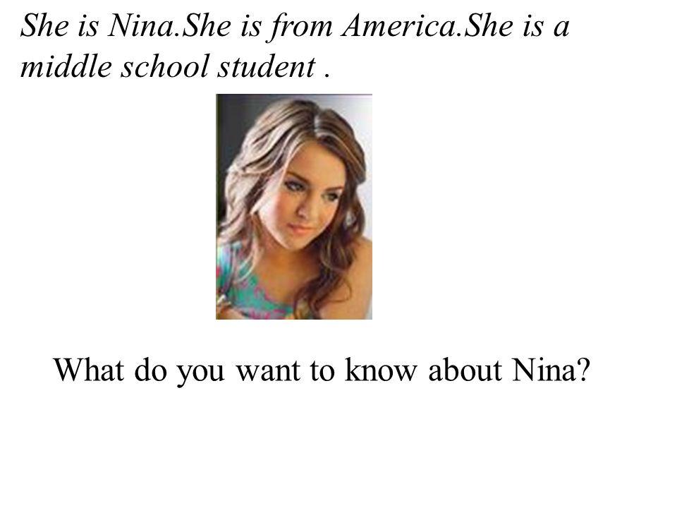 __ A.where Nina lives.__ B.how far from school she lives.
