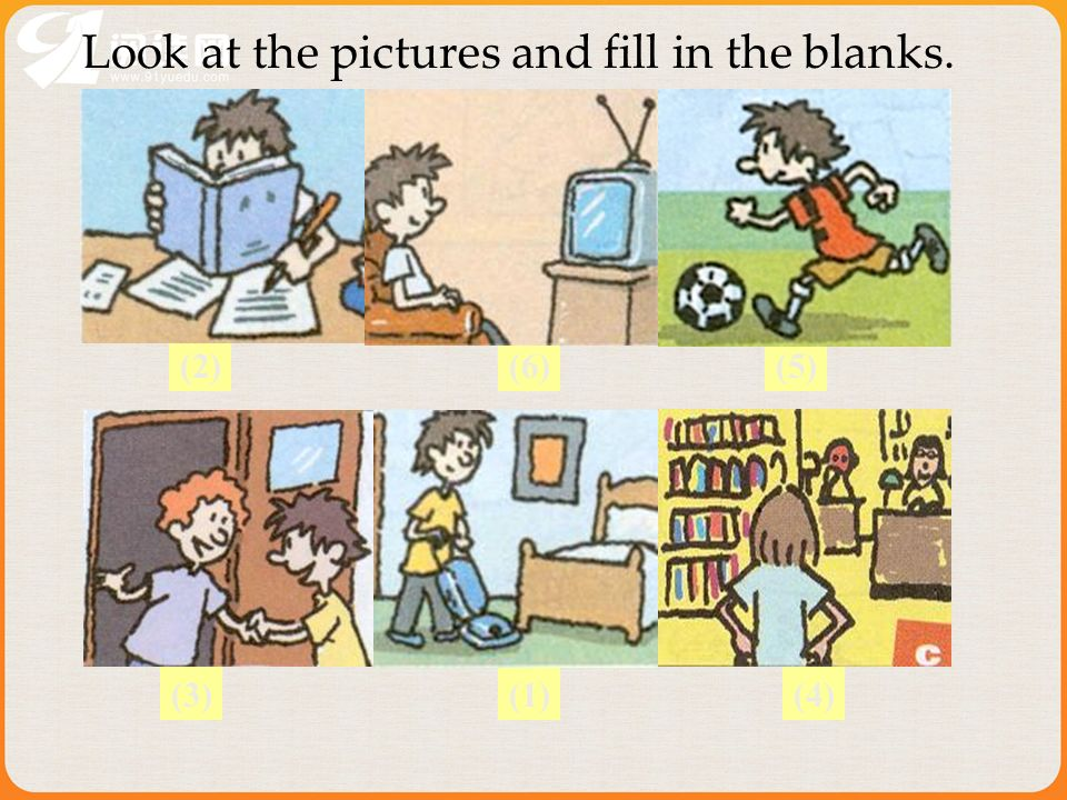 (2)(5) Look at the pictures and fill in the blanks. (6) (3)(1)(4)