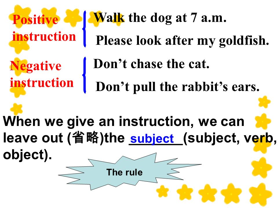 When we give an instruction, we can leave out ( )the _______(subject, verb, object).