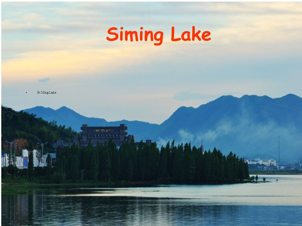 Siming Lake Si Ming Lake