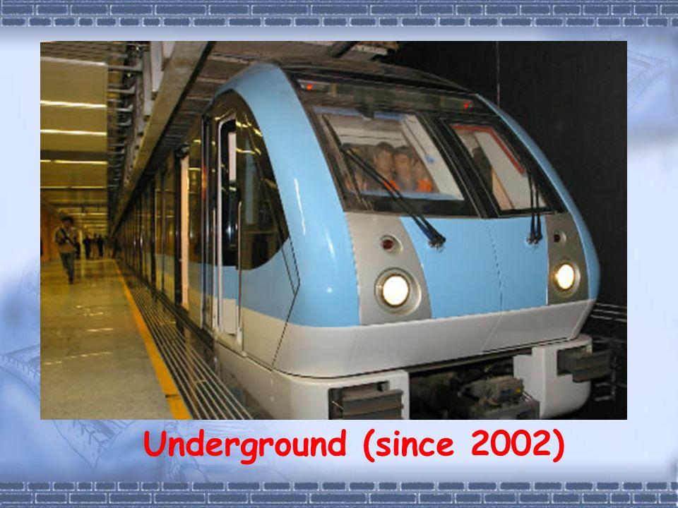 Underground (since 2002)