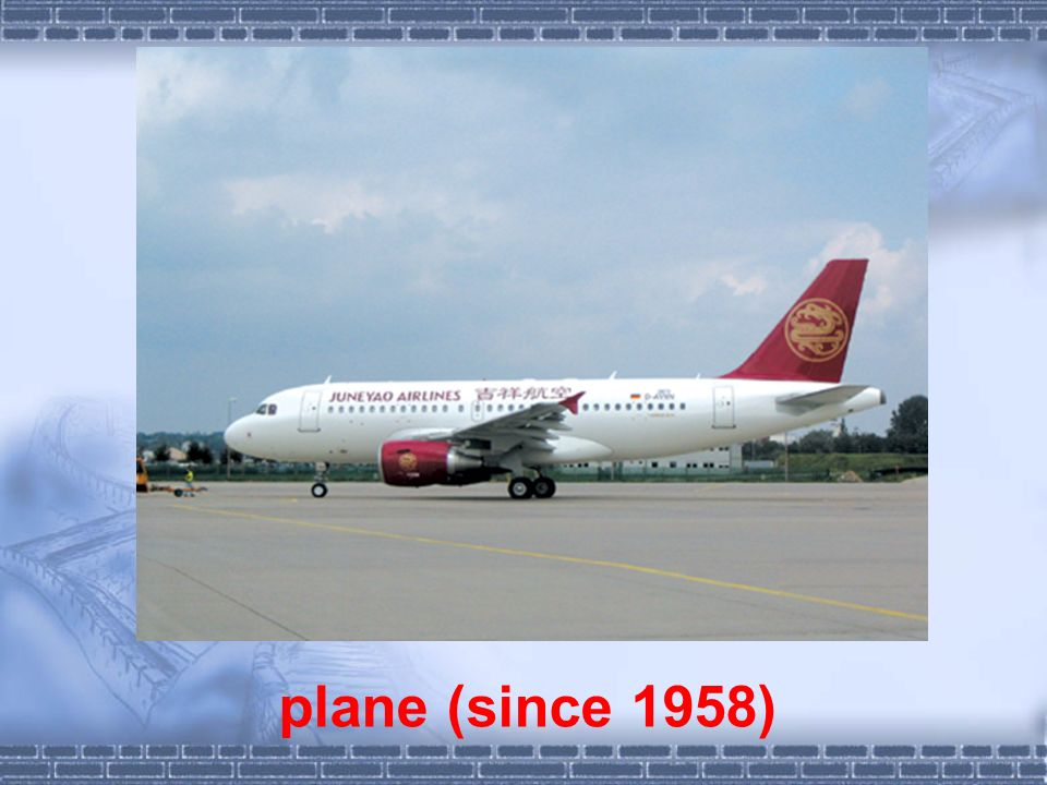 plane (since 1958)