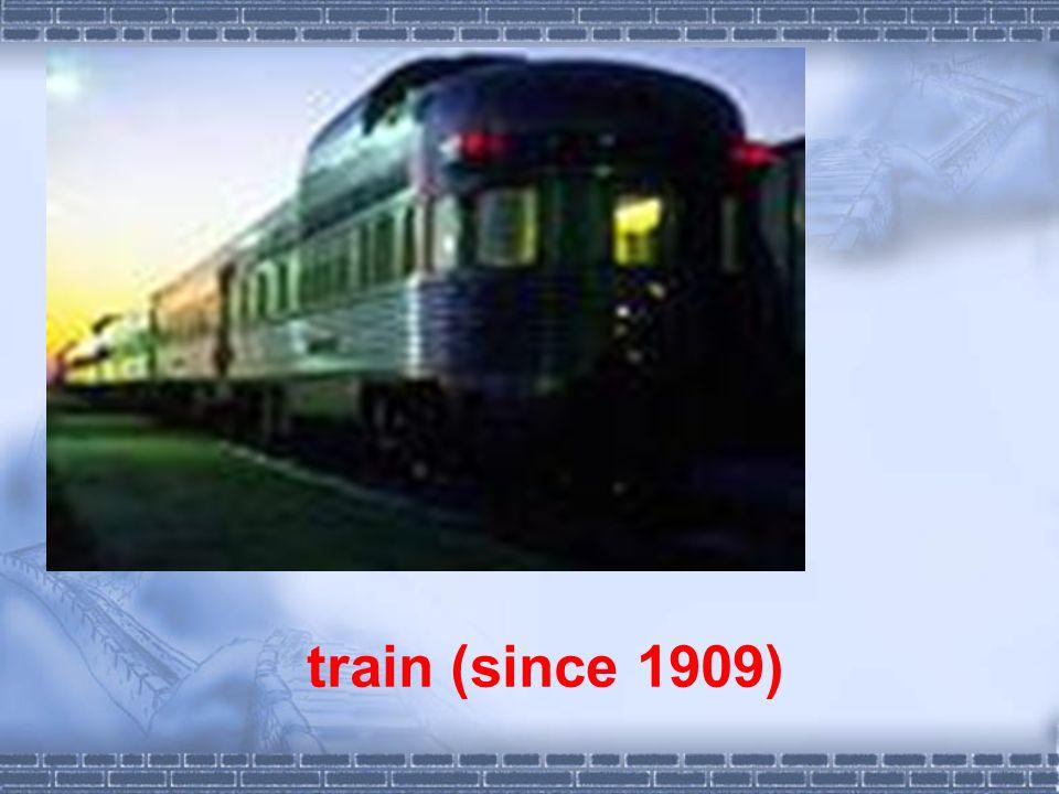 train (since 1909)