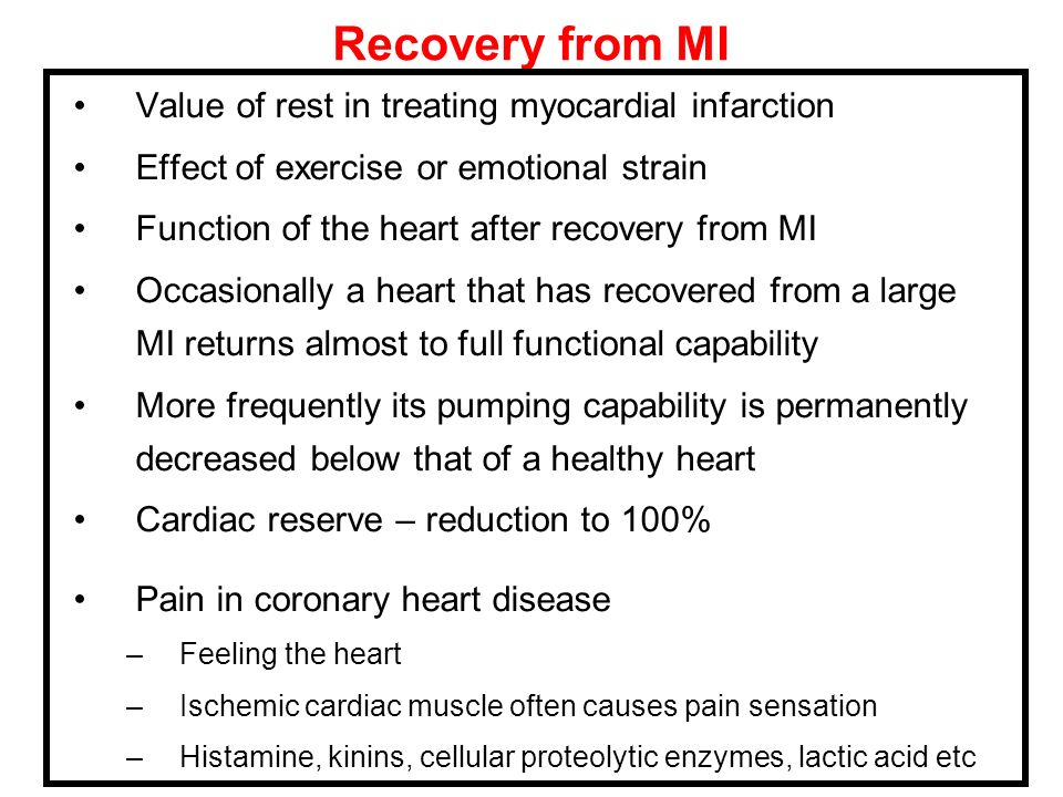 Recovery from MI Value of rest in treating myocardial infarction Effect of exercise or emotional strain Function of the heart after recovery from MI O