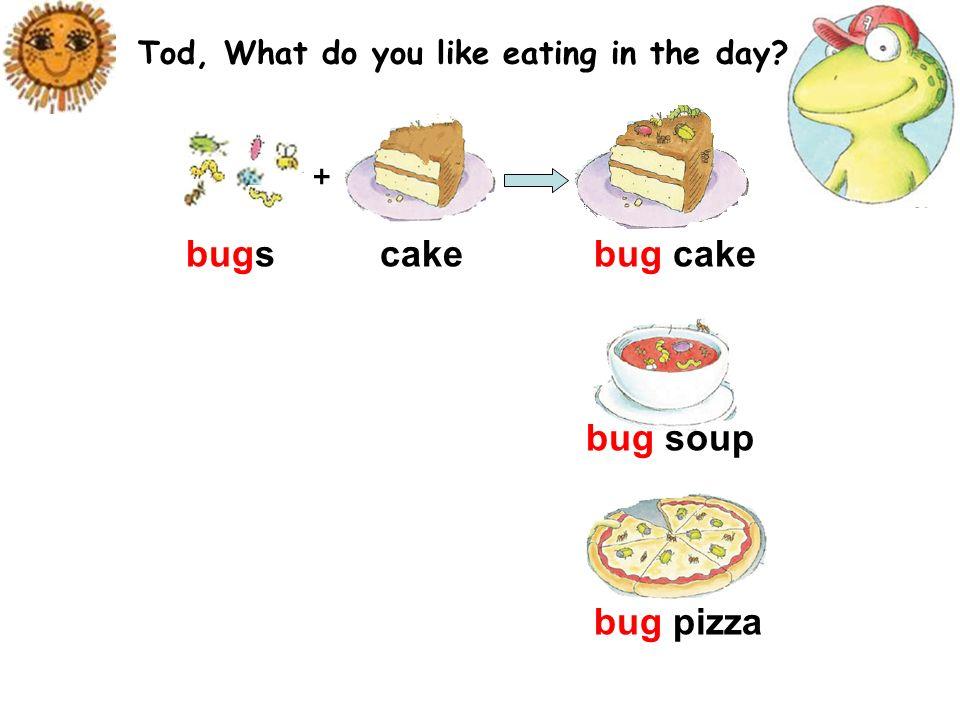What do you like eating? I like eating bug pizza. Its super!