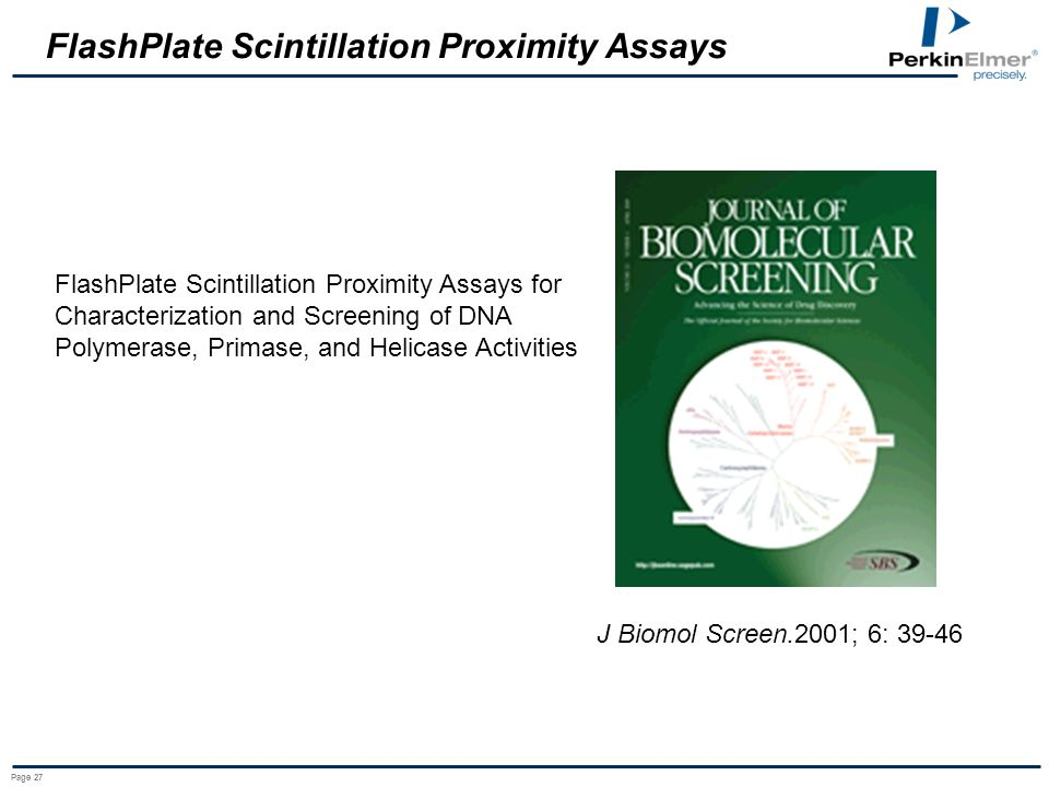 Page 27 FlashPlate Scintillation Proximity Assays for Characterization and Screening of DNA Polymerase, Primase, and Helicase Activities J Biomol Scre