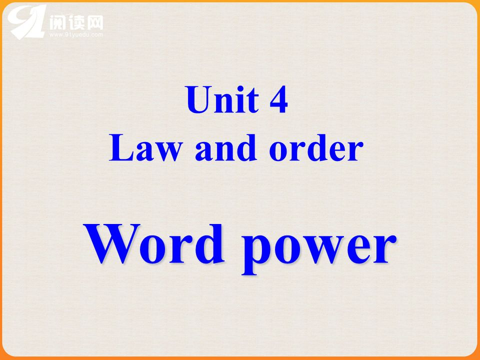 Unit 4 Law and order Word power