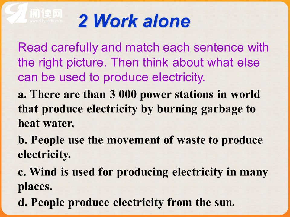 2 Work alone Read carefully and match each sentence with the right picture.