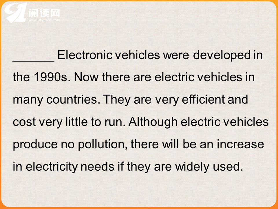 ______ Electronic vehicles were developed in the 1990s.