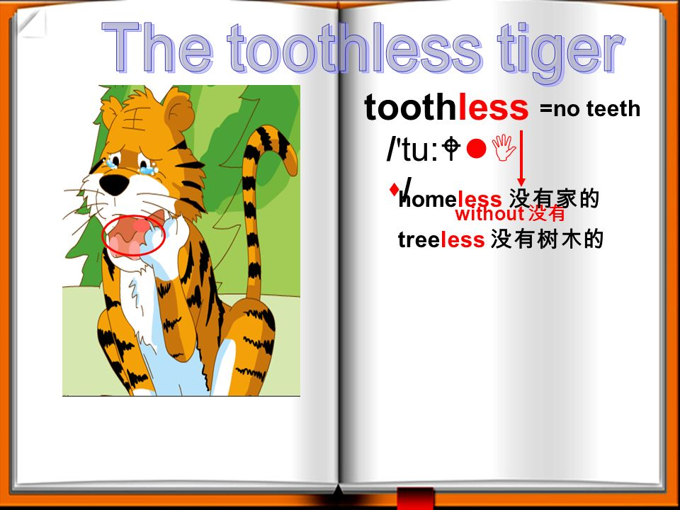 Answer the questions 1. Are the tiger and the other animals friends? 2. Does the tiger have any teeth at last? No, they arent. No, he has no teeth.