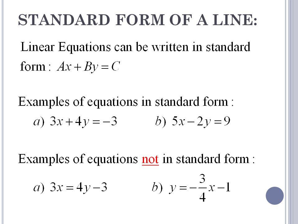 STANDARD FORM OF A LINE: