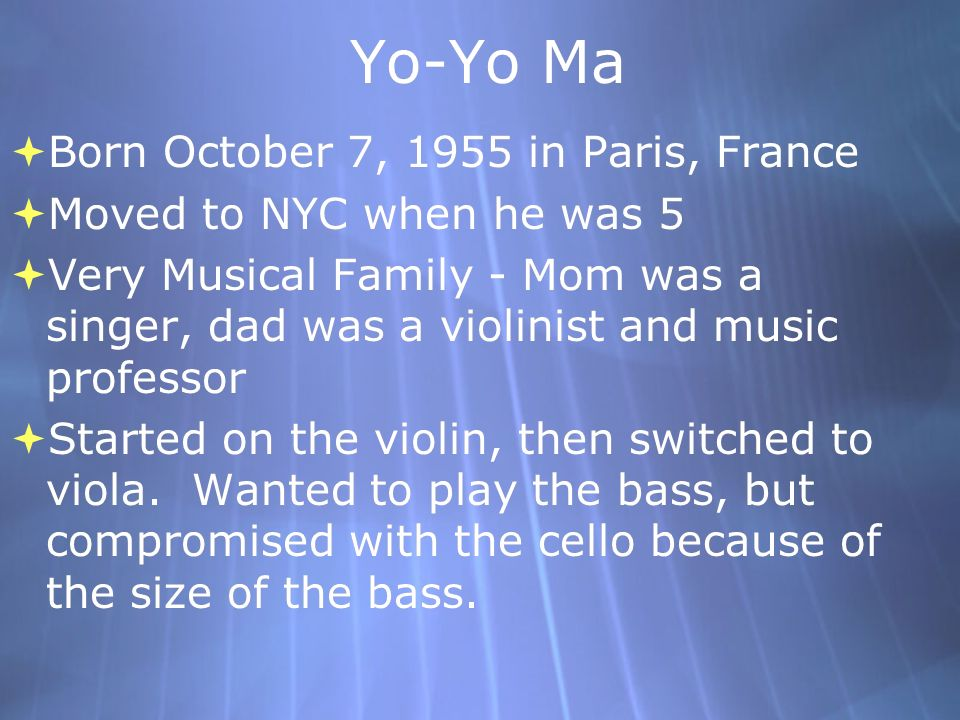Born October 7, 1955 in Paris, France Moved to NYC when he was 5 Very Musical Family - Mom was a singer, dad was a violinist and music professor Start