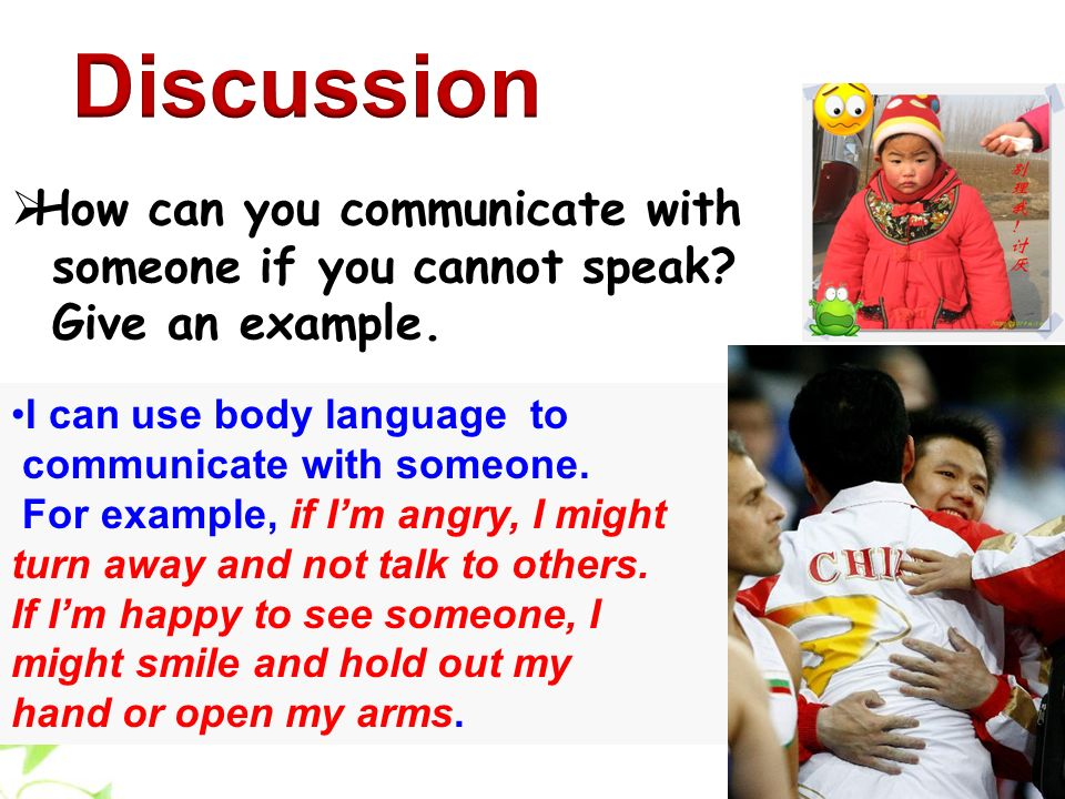 There are many different ways to greet someone using words.