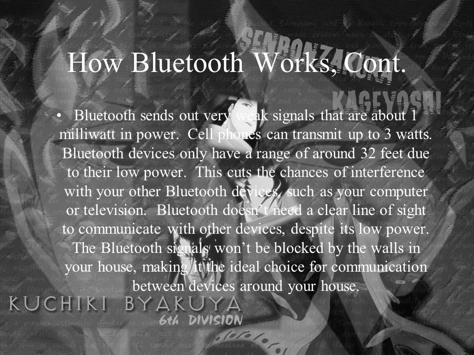 How Bluetooth Works, Cont.