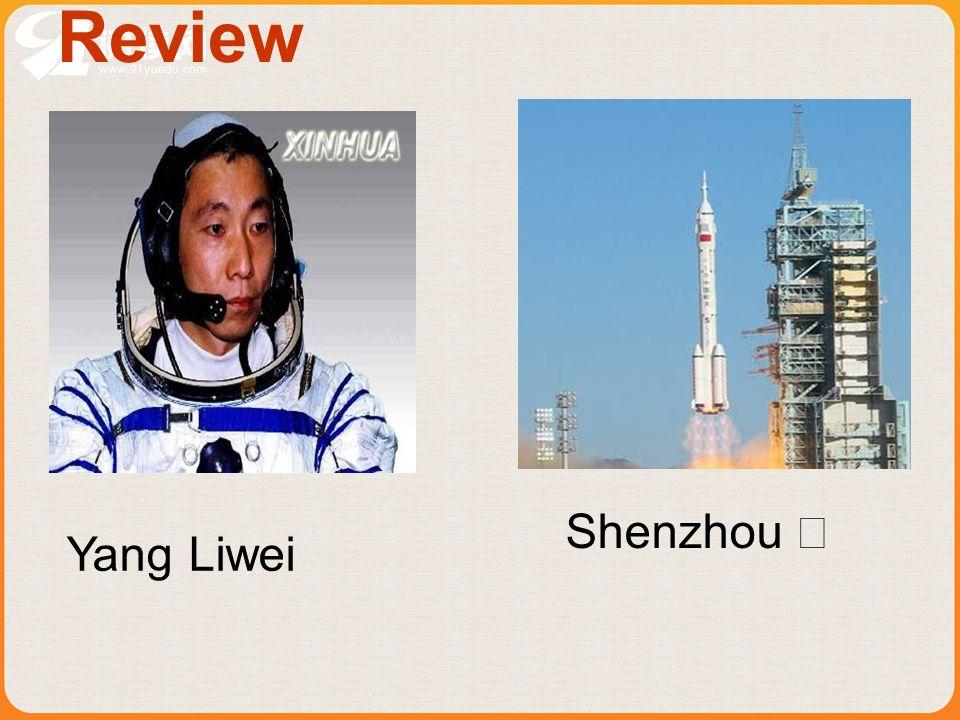 Review Shenzhou Yang Liwei