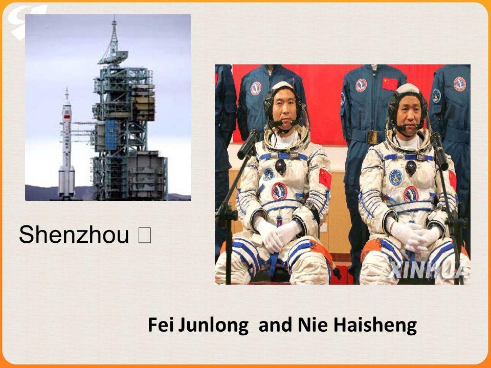 Fei Junlong and Nie Haisheng Shenzhou