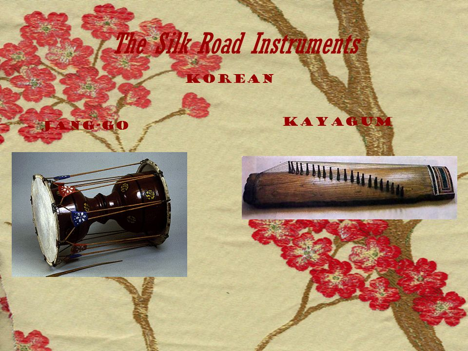 The Silk Road Instruments Korean Jang-go Kayagum