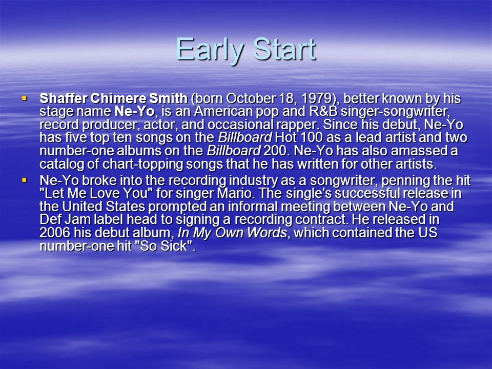 Background Real name Shaffer Chimere Smith Real name Shaffer Chimere Smith Born: October 18, 1979 Born: October 18, 1979 Origin: Los Angeles, Californ