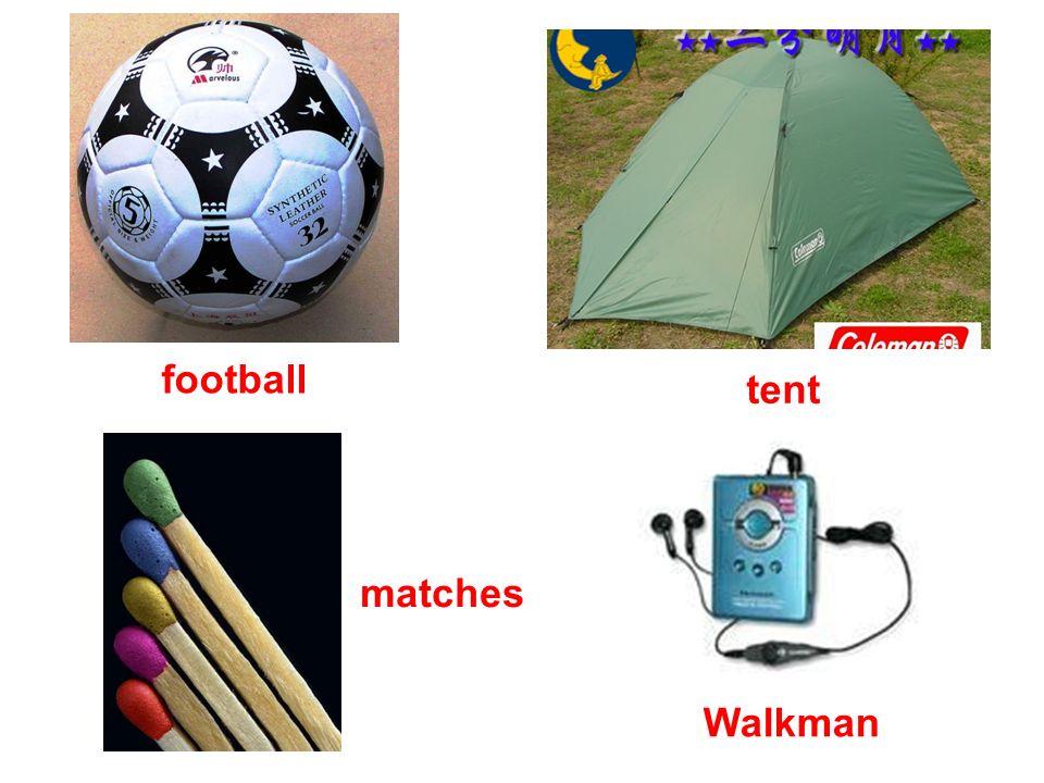 football tent matches Walkman