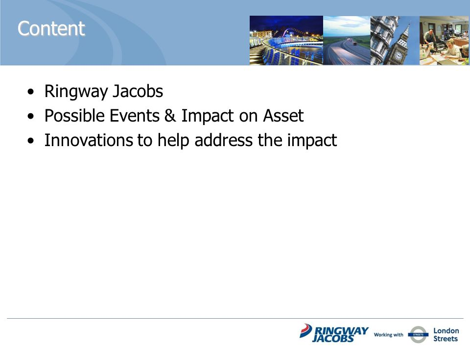 Content Ringway Jacobs Possible Events & Impact on Asset Innovations to help address the impact