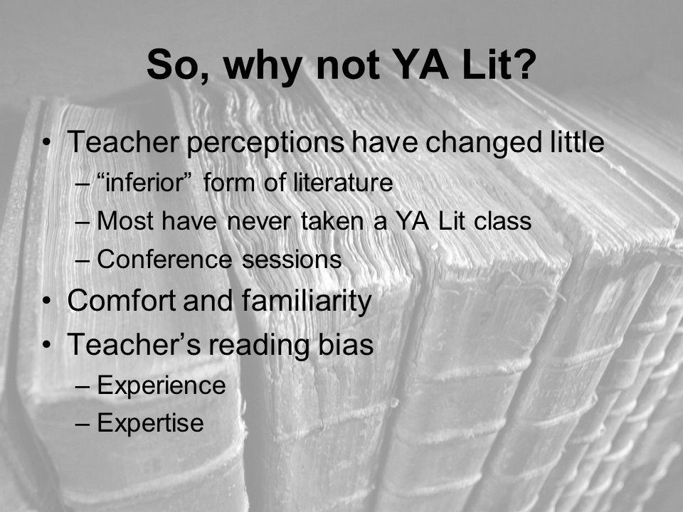 So, why not YA Lit.